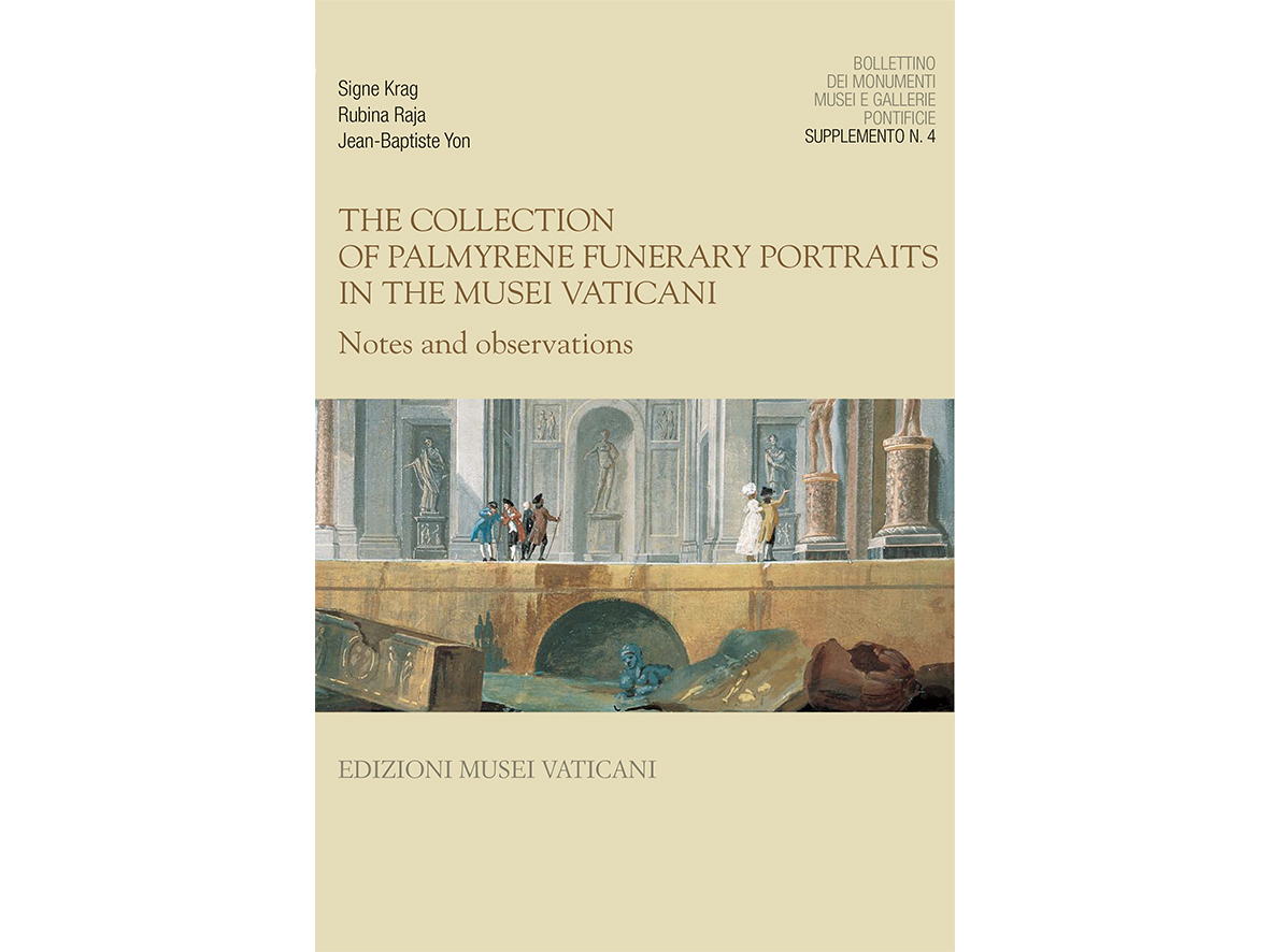 The Collection of Palmyrene Funerary Portraits in the Musei Vaticani
