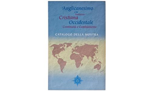 L'Anglicanesimo e la Tradizione Cristiana Occidentale