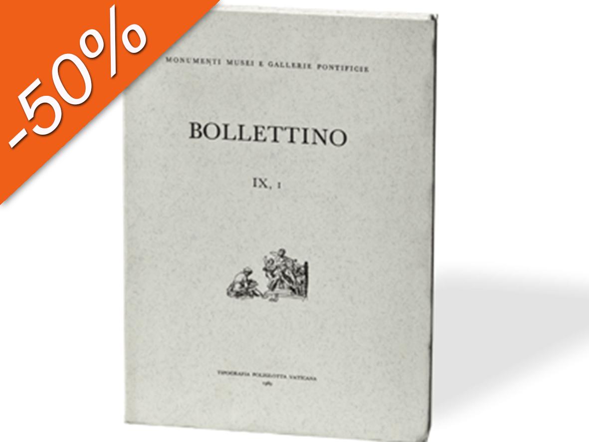 Bollettino dei Monumenti Musei e Gallerie Pontificie, IX, 1