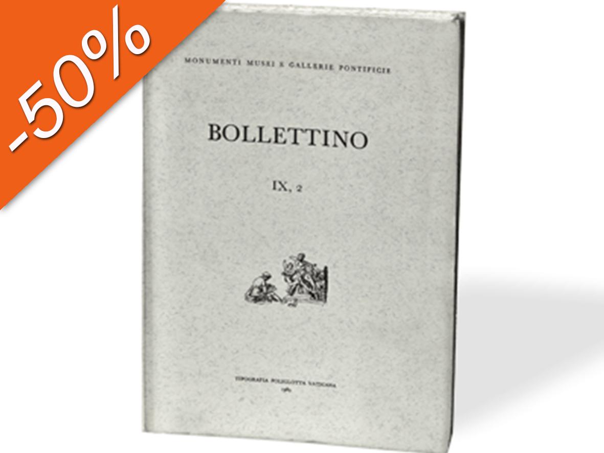 Bollettino dei Monumenti Musei e Gallerie Pontificie, IX, 2