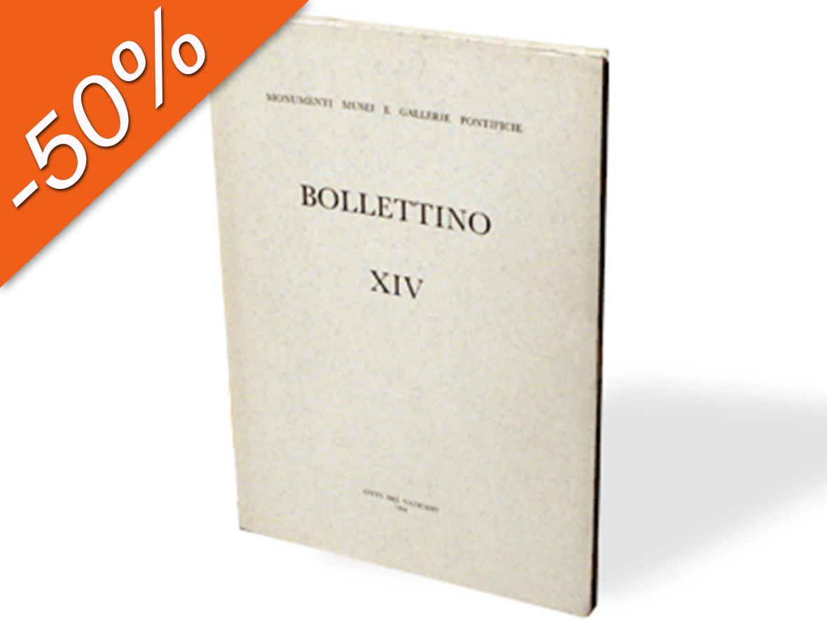 Bollettino dei Monumenti Musei e Gallerie Pontificie, XIV