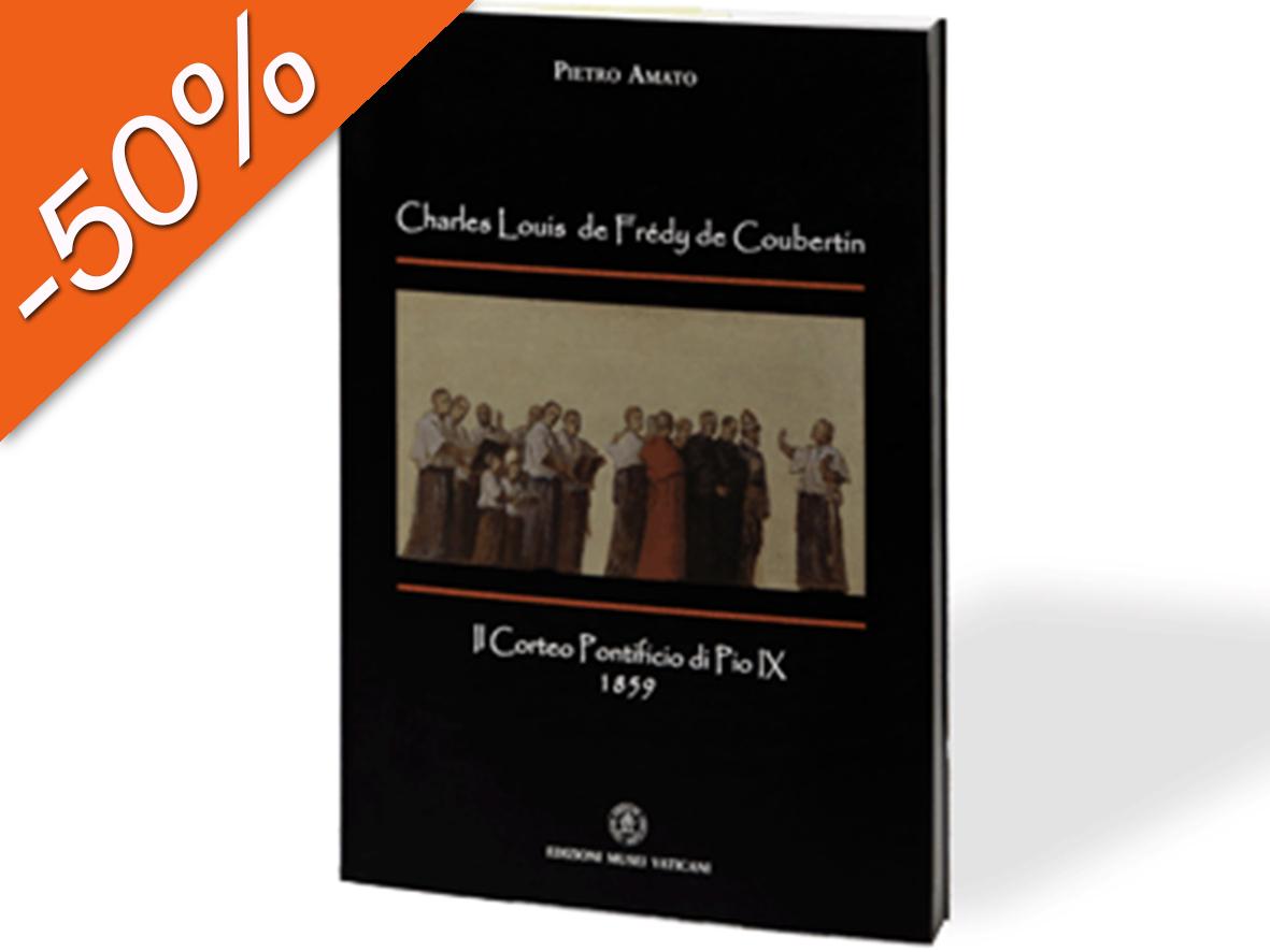 Charles Louis de Frédy de Coubertin. Il Corteo Pontificio di Pio IX - 1859