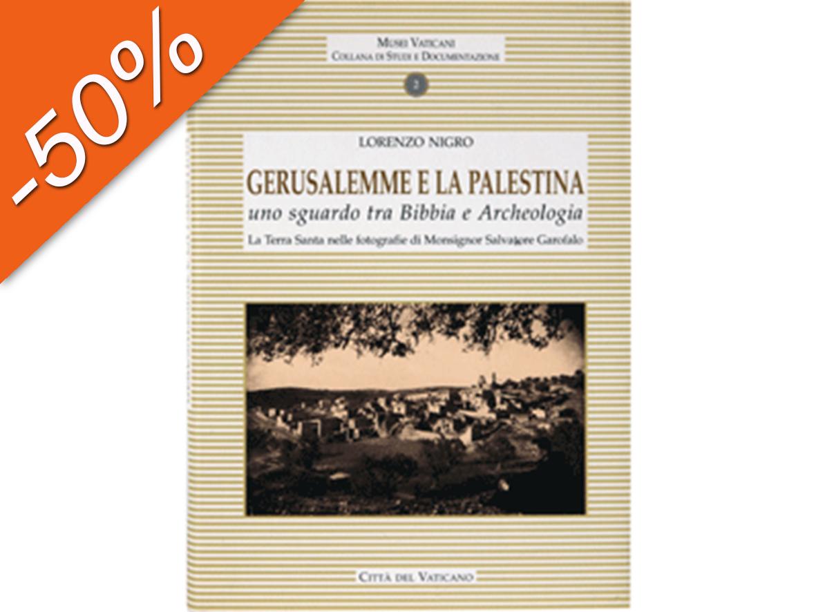 Gerusalemme e la Palestina: uno sguardo tra Bibbia e Archeologia