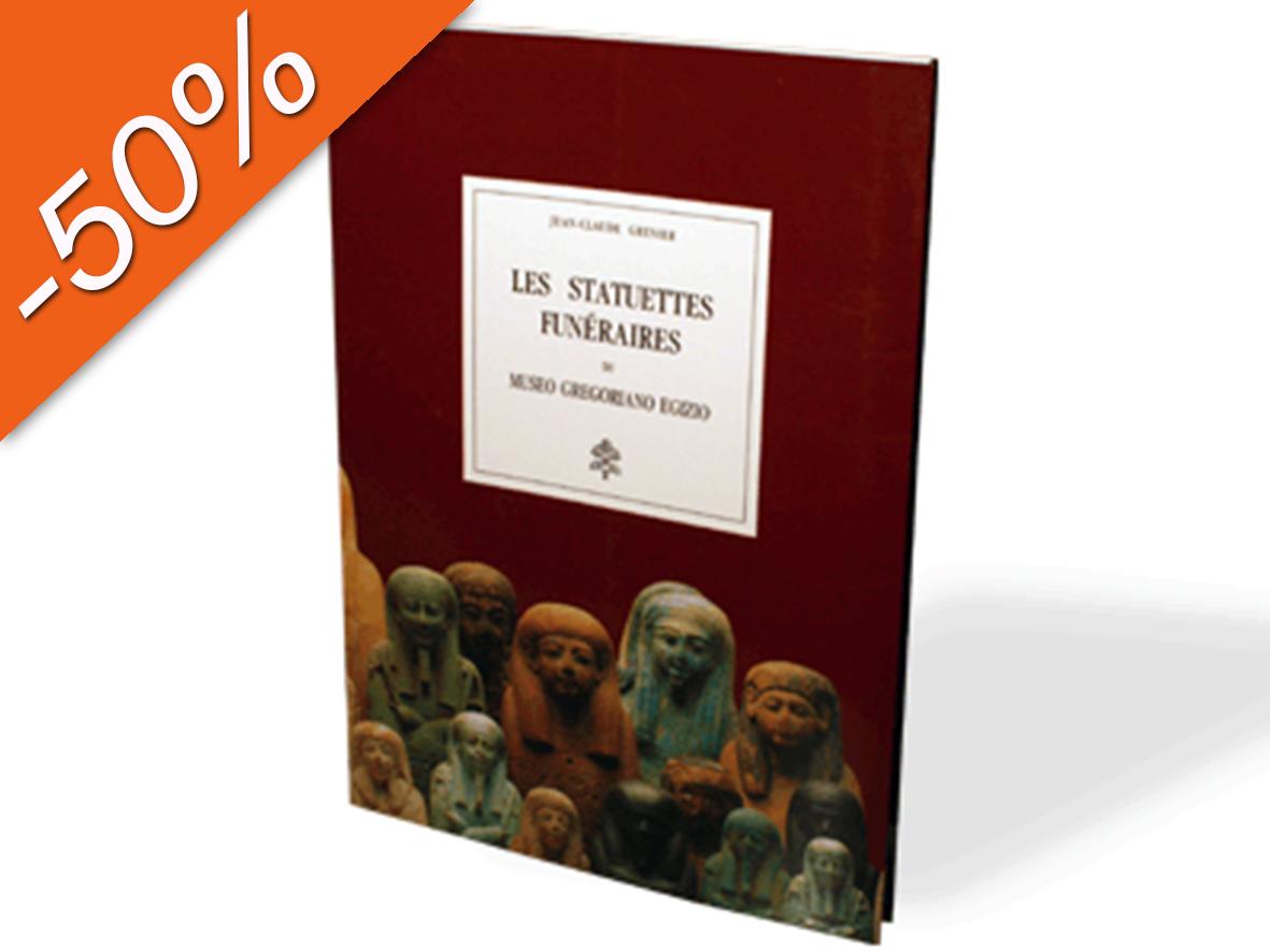 Les Statuettes Funéraires du Museo Gregoriano Egizio