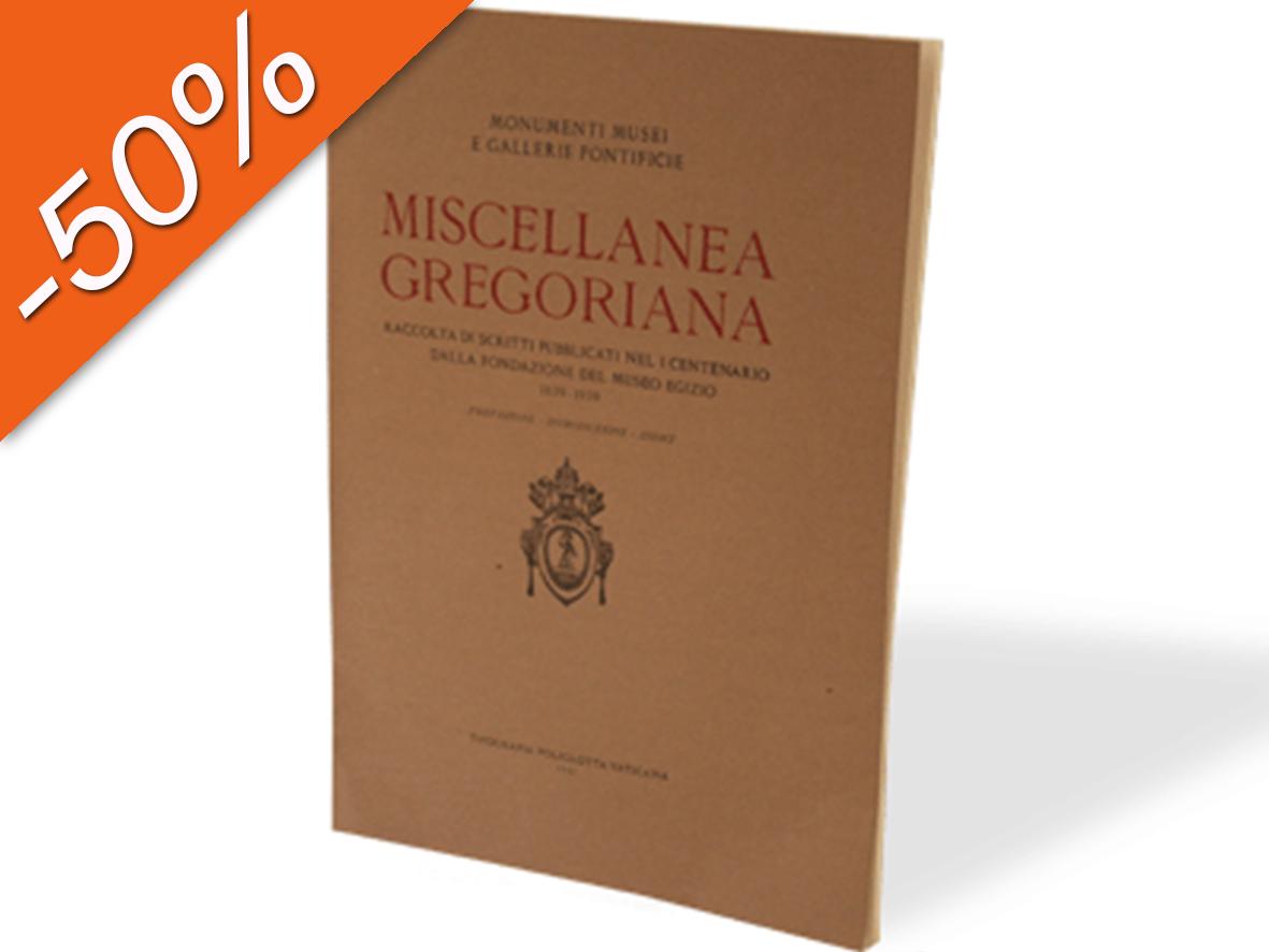 Miscellanea Gregoriana. Prefazione - Introduzione - Indici