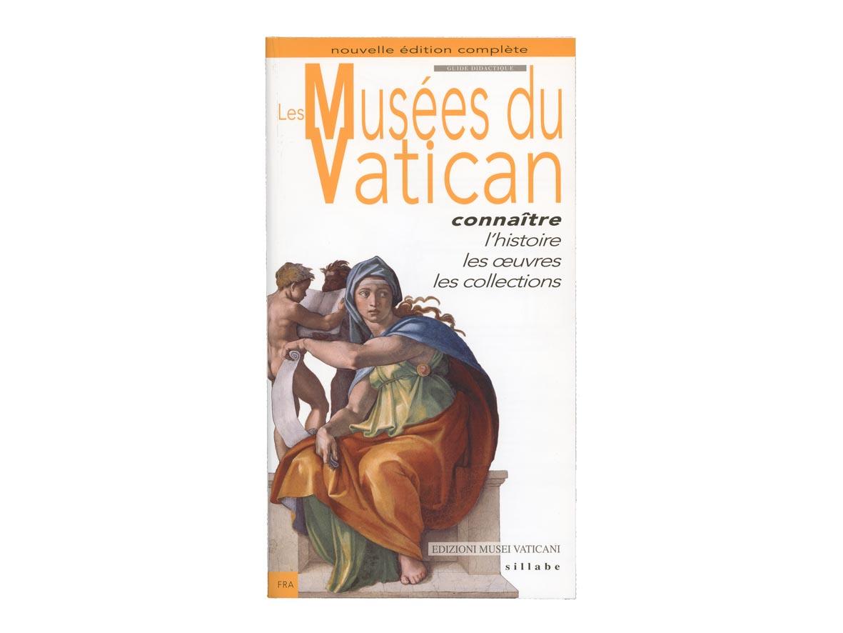 Les Musées du Vatican. Guide didactique