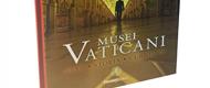 Musei Vaticani. Arte Storia Curiosità