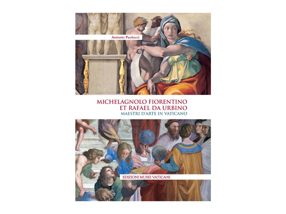 Michelagnolo fiorentino et Rafael da Urbino