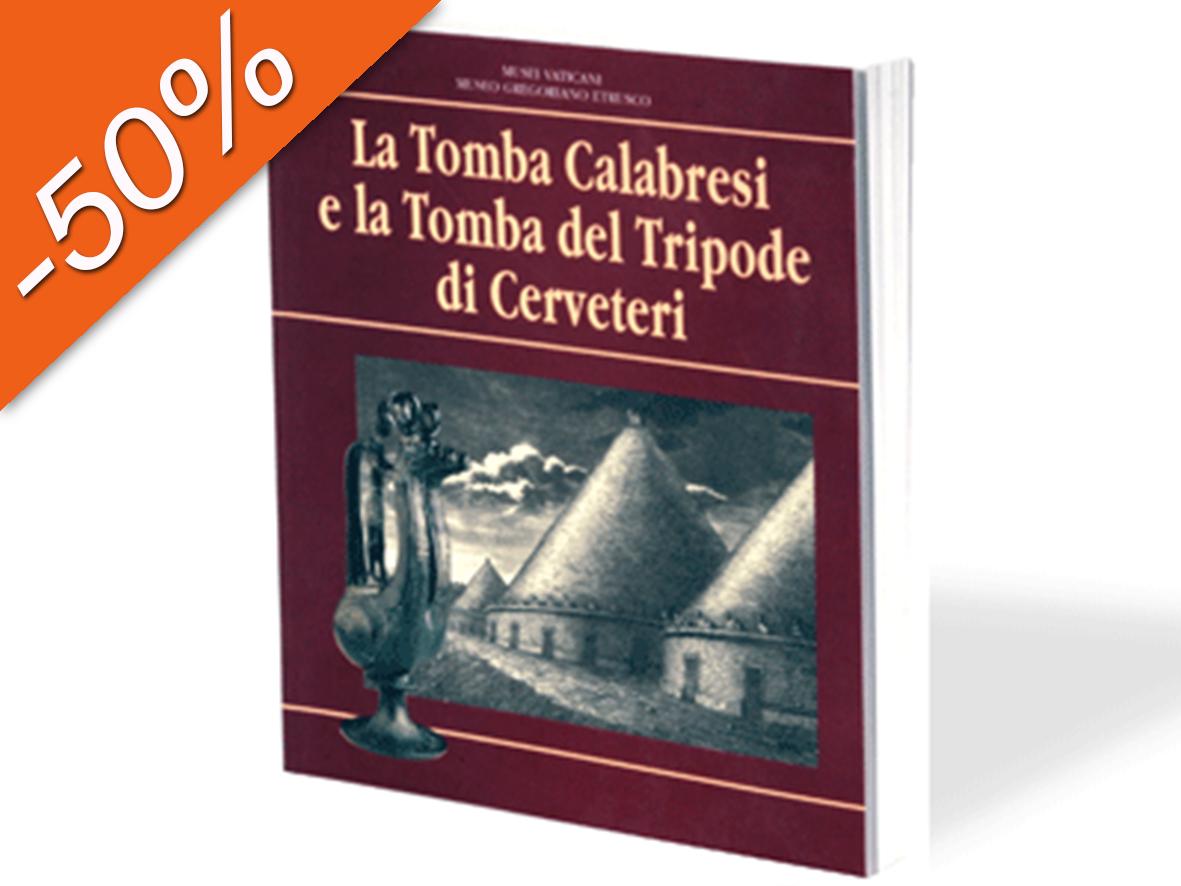 La Tomba Calabresi e la Tomba del Tripode di Cerveteri